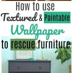 How to add textured wallpaper to a piece of furniture