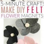 how to make felt flower magnets