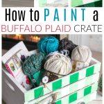 paint a buffalo plaid wood crate
