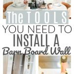 The Tools you need to install a barn board wall