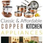 copper kitchen appliances