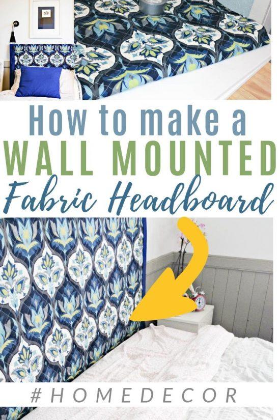 Make A Diy Wall Mounted Fabric Headboard Diy Passion