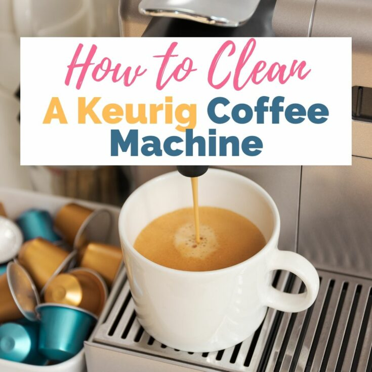 How to Clean a Keurig Coffee Machine