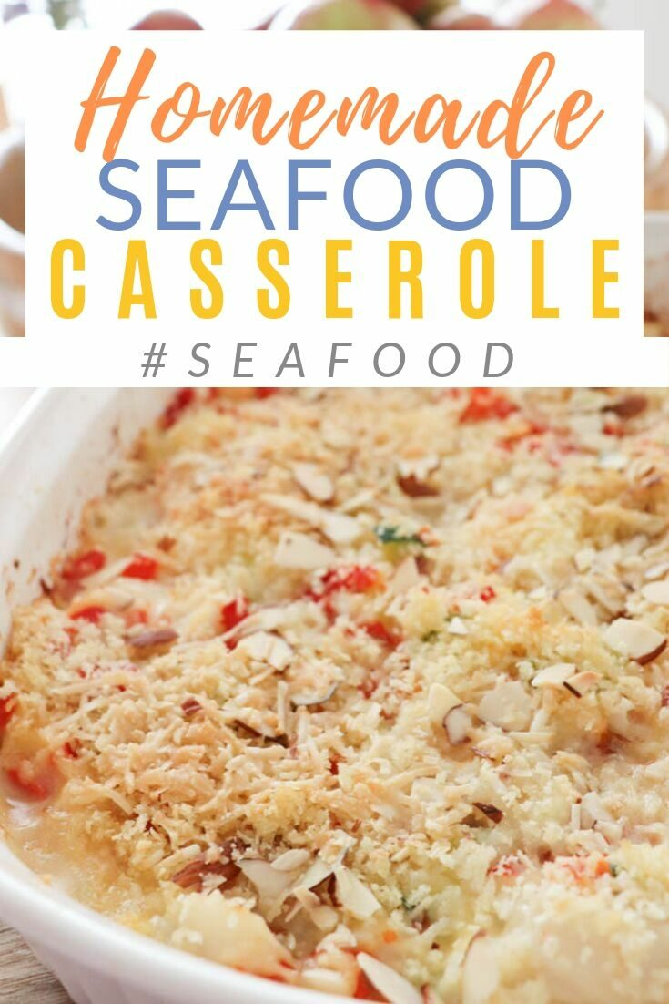Simple seafood casserole, done in about 45 minutes. Perfect for a crowd! Substitute lobster for scallops or crab for shrimp. #familymeals #seafood #casserole #diypassion